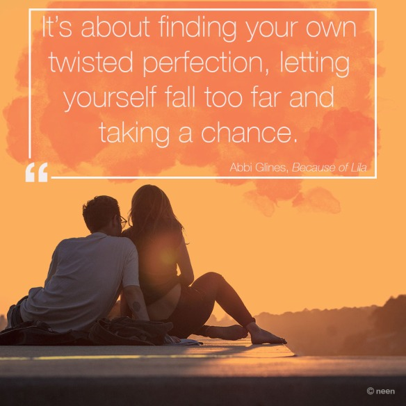 Book Quote Because of Lila by Abbi Glines