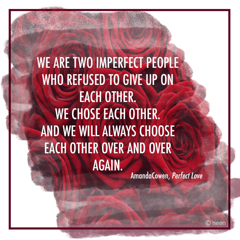 Perfect Love By Amanda Cowen Quote